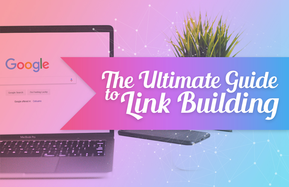 the ultimate guide to backlinking